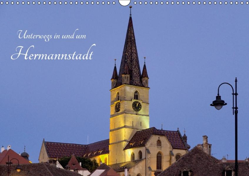 Unterwegs in und um Hermannstadt (Wandkalender 2017 DIN A3 quer) - Coverbild