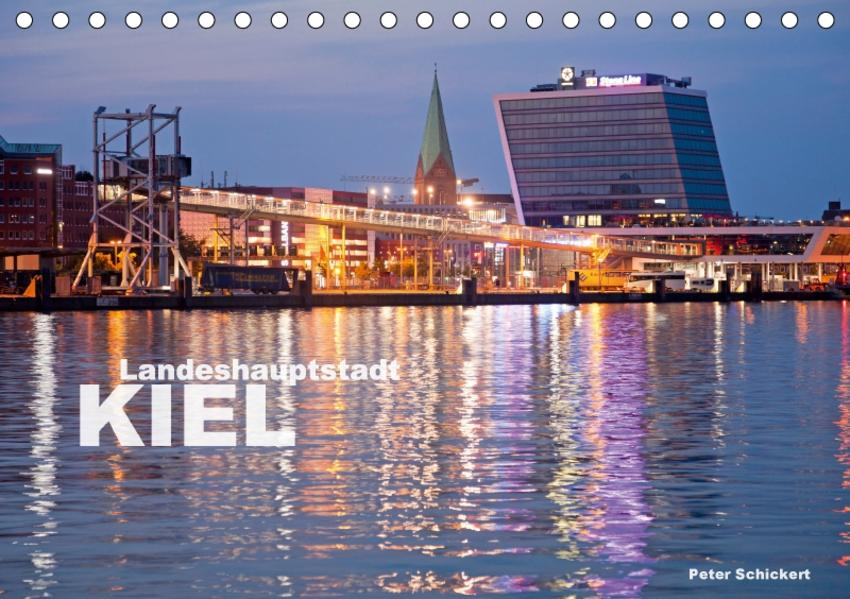 Landeshauptstadt Kiel (Tischkalender 2017 DIN A5 quer) - Coverbild