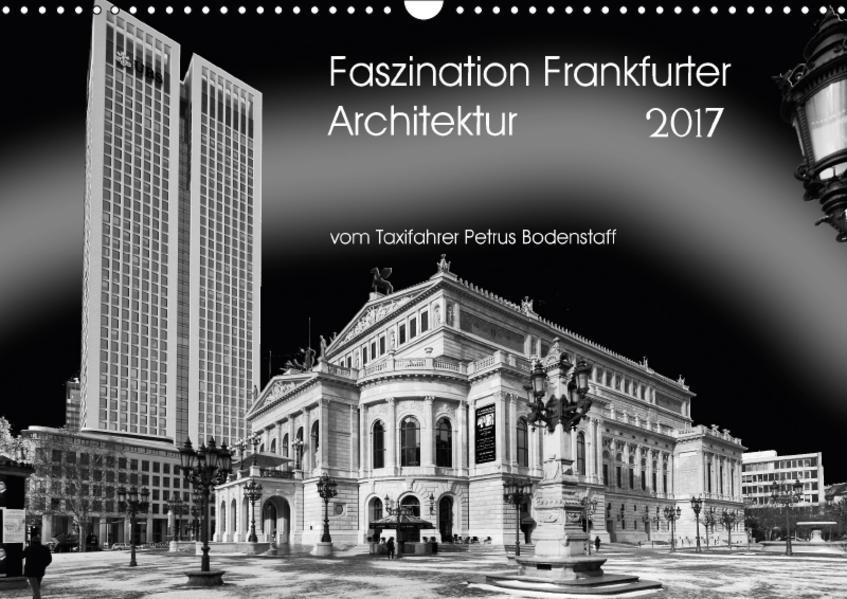 Faszination Frankfurter Architektur (Wandkalender 2017 DIN A3 quer) - Coverbild