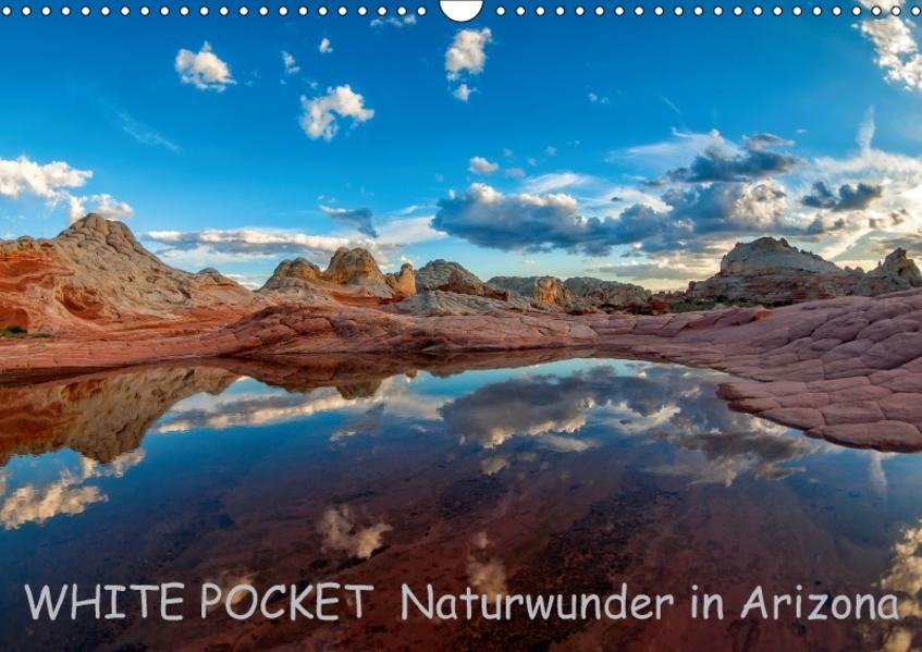 WHITE POCKET - Naturwunder in Arizona von Rudolf Wegmann PDF Download