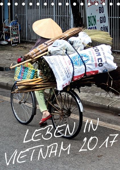 Leben in Vietnam 2017 (Tischkalender 2017 DIN A5 hoch) - Coverbild