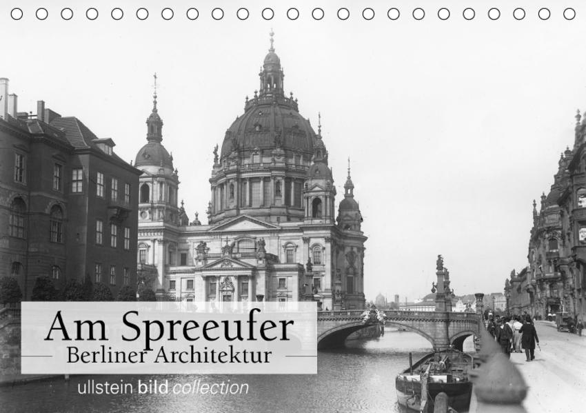 Am Spreeufer - Berliner Architektur (Tischkalender 2017 DIN A5 quer) - Coverbild