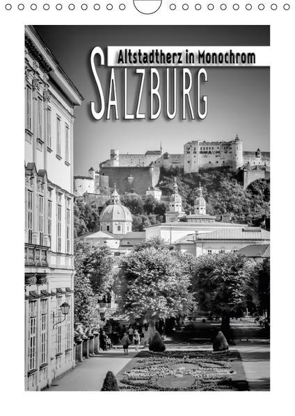 SALZBURG Altstadtherz in Monochrom (Wandkalender 2017 DIN A4 hoch) - Coverbild