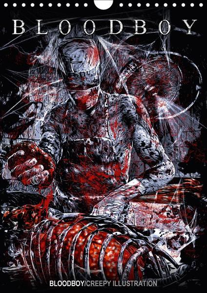 BLOODBOY/CREEPY ILLUSTRATION (Wandkalender 2017 DIN A4 hoch) - Coverbild