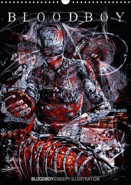 BLOODBOY/CREEPY ILLUSTRATION (Wandkalender 2017 DIN A3 hoch) - Coverbild