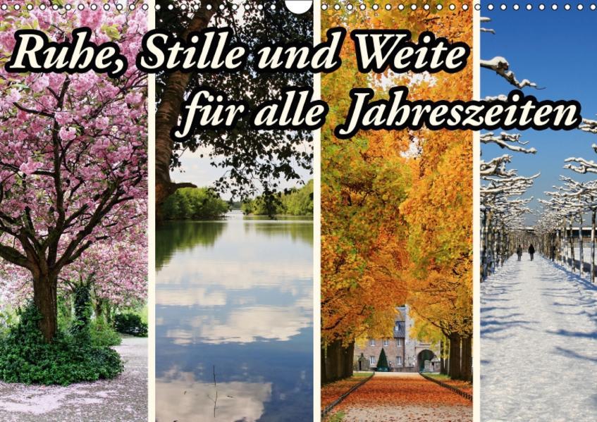 Ruhe, Stille und Weite für alle Jahreszeiten (Wandkalender 2017 DIN A3 quer) - Coverbild