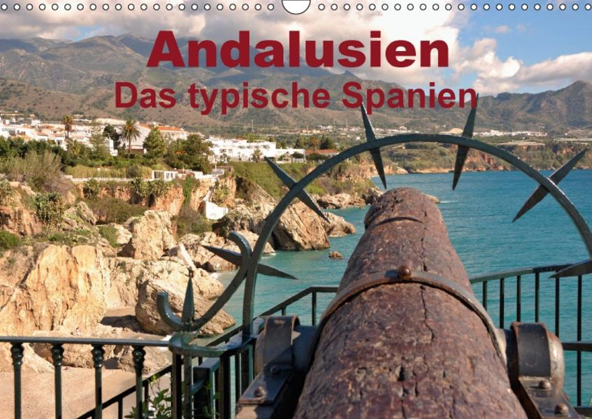 Andalusien - Das typische Spanien (Wandkalender 2017 DIN A3 quer) - Coverbild