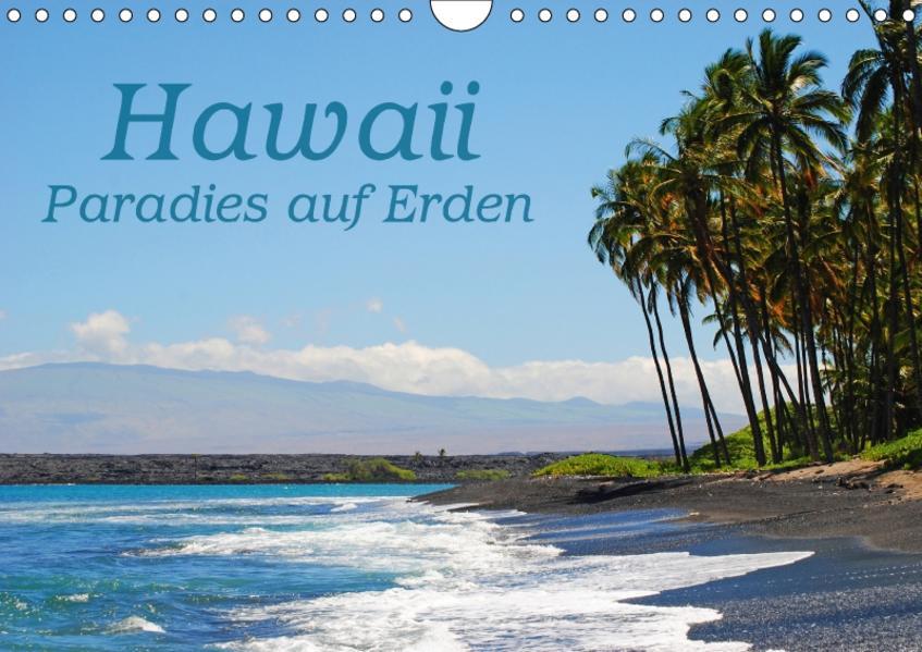 Hawaii Paradies auf Erden (Wandkalender 2017 DIN A4 quer) - Coverbild