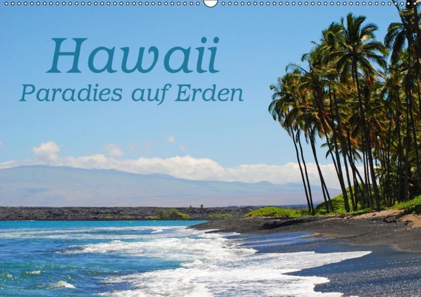 Hawaii Paradies auf Erden (Wandkalender 2017 DIN A2 quer) - Coverbild