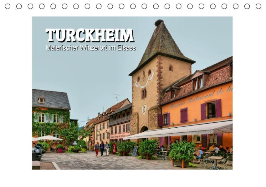 Turckheim - Malerischer Winzerort im Elsass (Tischkalender 2017 DIN A5 quer) - Coverbild