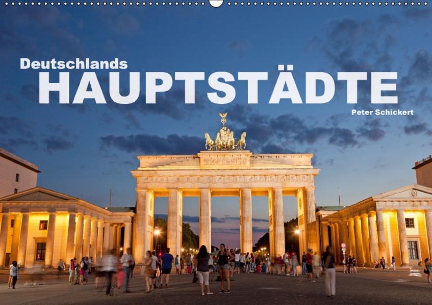 Deutschlands Hauptstädte (Wandkalender 2017 DIN A2 quer) - Coverbild