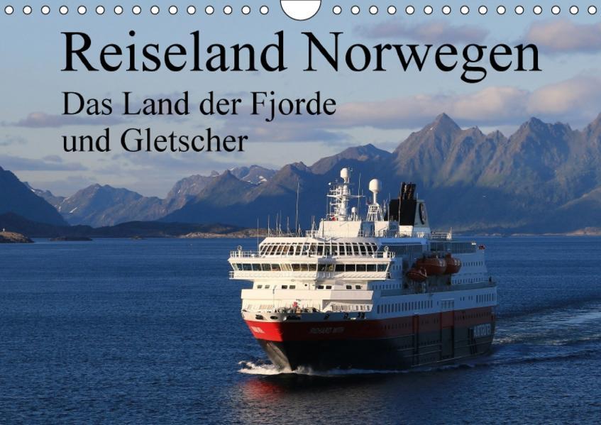 Reiseland Norwegen das Land der Fjorde und Gletscher (Wandkalender 2017 DIN A4 quer) - Coverbild