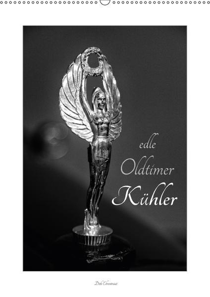 Edle Oldtimer Kühler (Wandkalender 2017 DIN A2 hoch) - Coverbild