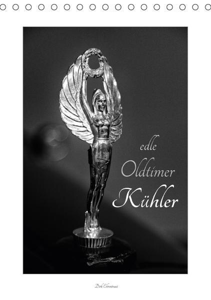 Edle Oldtimer Kühler (Tischkalender 2017 DIN A5 hoch) - Coverbild