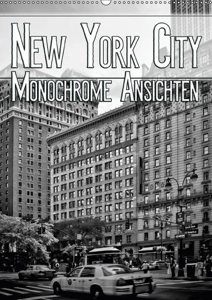NEW YORK CITY Monochrome Ansichten (Wandkalender 2017 DIN A2 hoch) - Coverbild