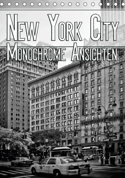 NEW YORK CITY Monochrome Ansichten (Tischkalender 2017 DIN A5 hoch) - Coverbild