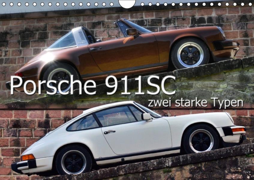 Porsche 911SC - zwei starke Typen (Wandkalender 2017 DIN A4 quer) - Coverbild
