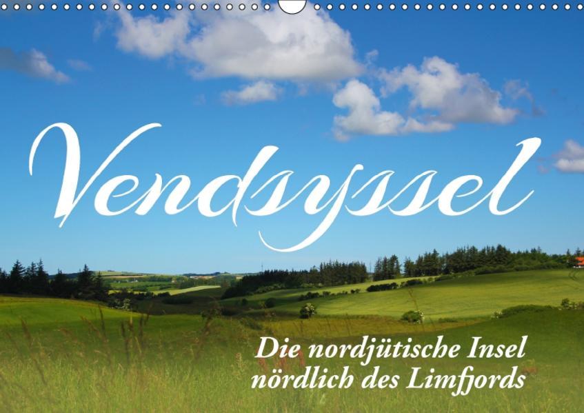 Vendsyssel - Die nordjütische Insel nördlich des Limfjords (Wandkalender 2017 DIN A3 quer) - Coverbild