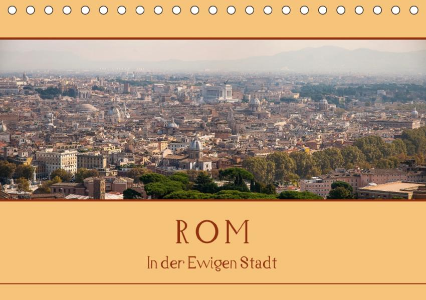 Rom - In der Ewigen Stadt (Tischkalender 2017 DIN A5 quer) - Coverbild