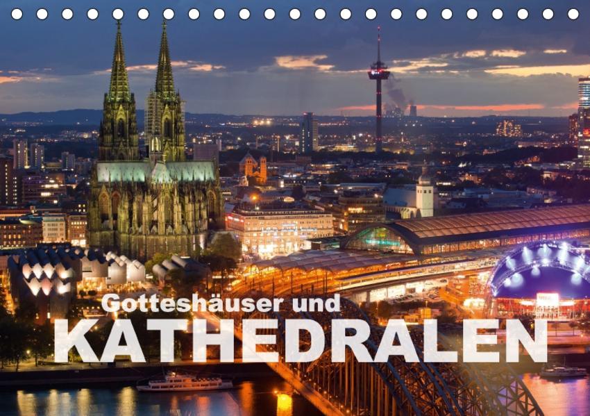 Gotteshäuser und Kathedralen (Tischkalender 2017 DIN A5 quer) - Coverbild