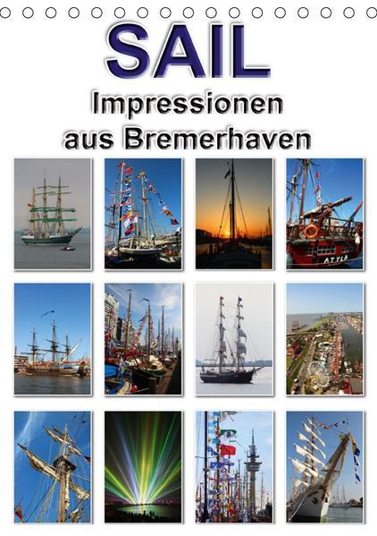 Sail - Impressionen aus Bremerhaven (Tischkalender 2017 DIN A5 hoch) - Coverbild