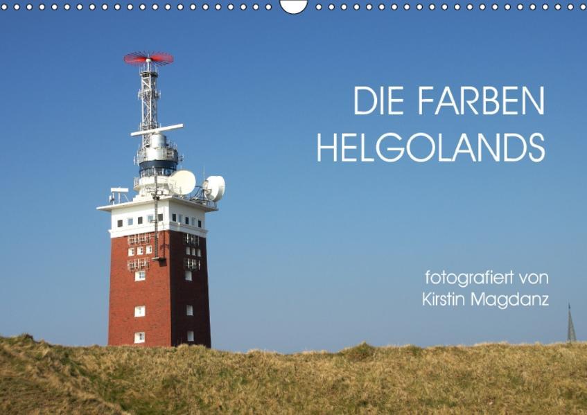 Die Farben Helgolands (Wandkalender 2017 DIN A3 quer) - Coverbild