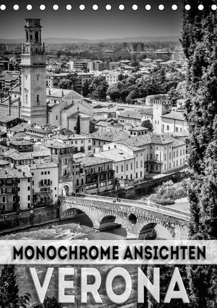 VERONA Monochrome Ansichten (Tischkalender 2017 DIN A5 hoch) - Coverbild