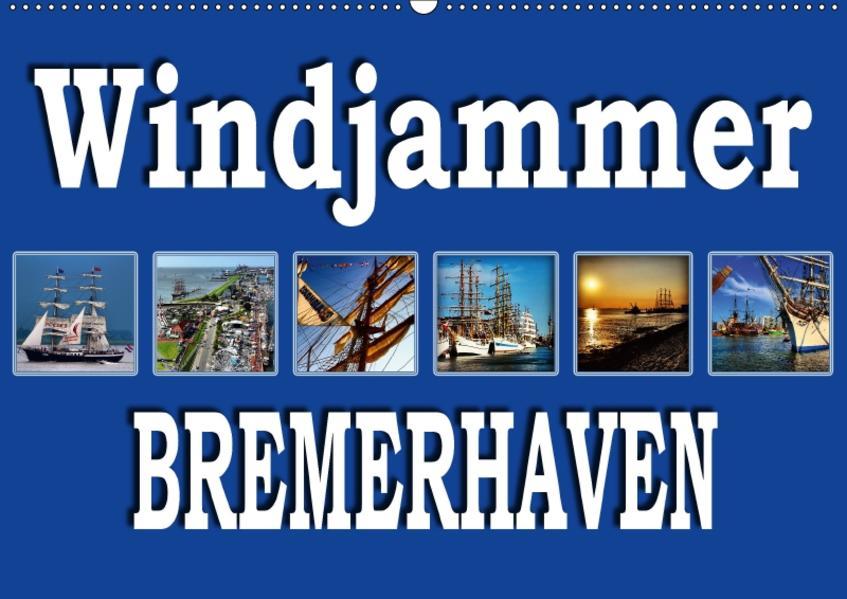 Windjammer - Bremerhaven (Wandkalender 2017 DIN A2 quer) - Coverbild