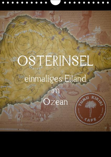 Osterinsel - einmaliges Eiland im Ozean (Wandkalender 2017 DIN A4 hoch) - Coverbild
