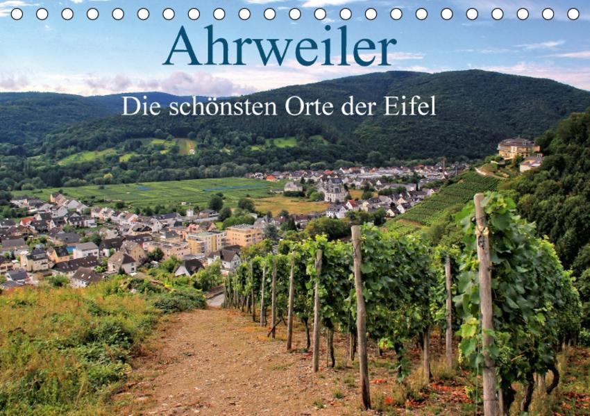 Die schönsten Orte der Eifel - Ahrweiler (Tischkalender 2017 DIN A5 quer) - Coverbild