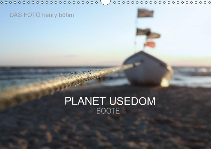 Planet Usedom - Boote (Wandkalender 2017 DIN A3 quer) - Coverbild