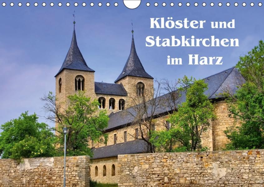 Klöster und Stabkirchen im Harz (Wandkalender 2017 DIN A4 quer) - Coverbild