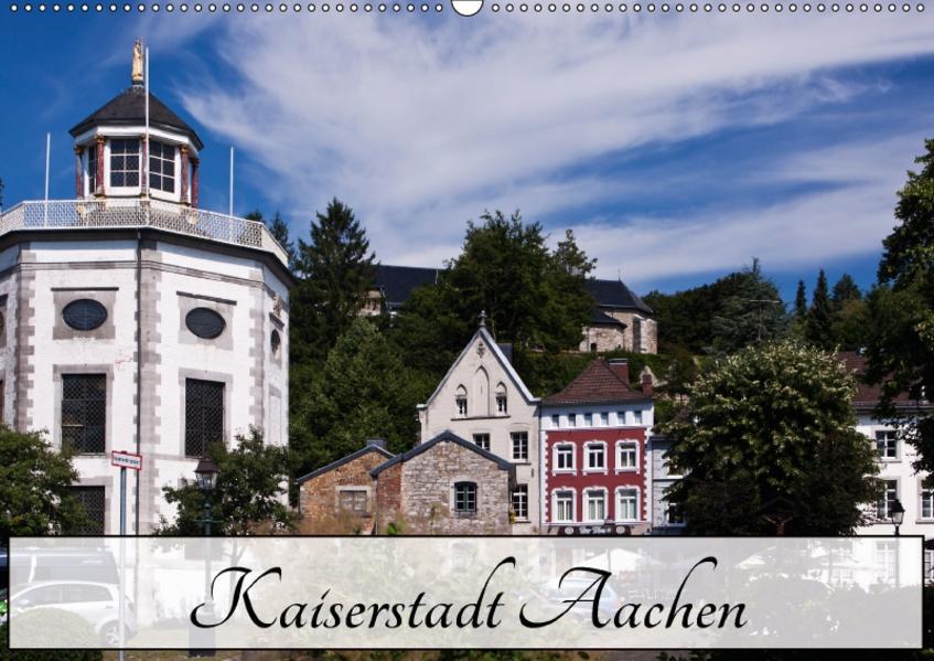 Kaiserstadt Aachen (Wandkalender 2017 DIN A2 quer) - Coverbild