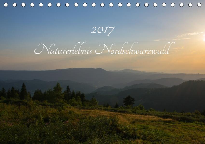 Naturerlebnis Nordschwarzwald (Tischkalender 2017 DIN A5 quer) - Coverbild