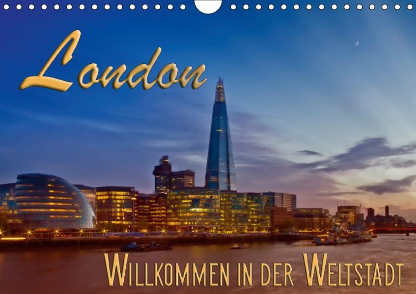 LONDON Willkommen in der Weltstadt (Wandkalender 2017 DIN A4 quer) - Coverbild