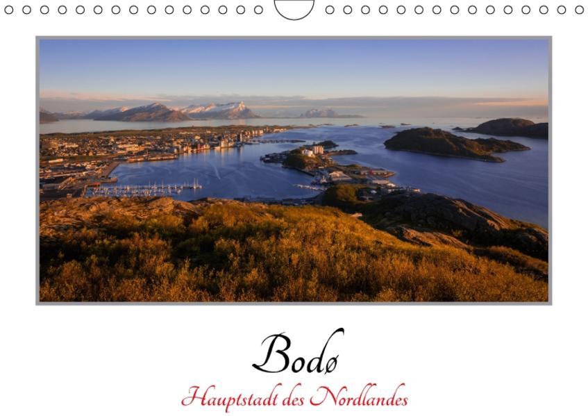 Bodø - Hauptstadt des Nordlandes / 2017 (Wandkalender 2017 DIN A4 quer) - Coverbild