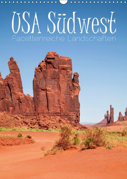 USA Südwest  Facettenreiche Landschaften (Wandkalender 2017 DIN A3 hoch) - Coverbild