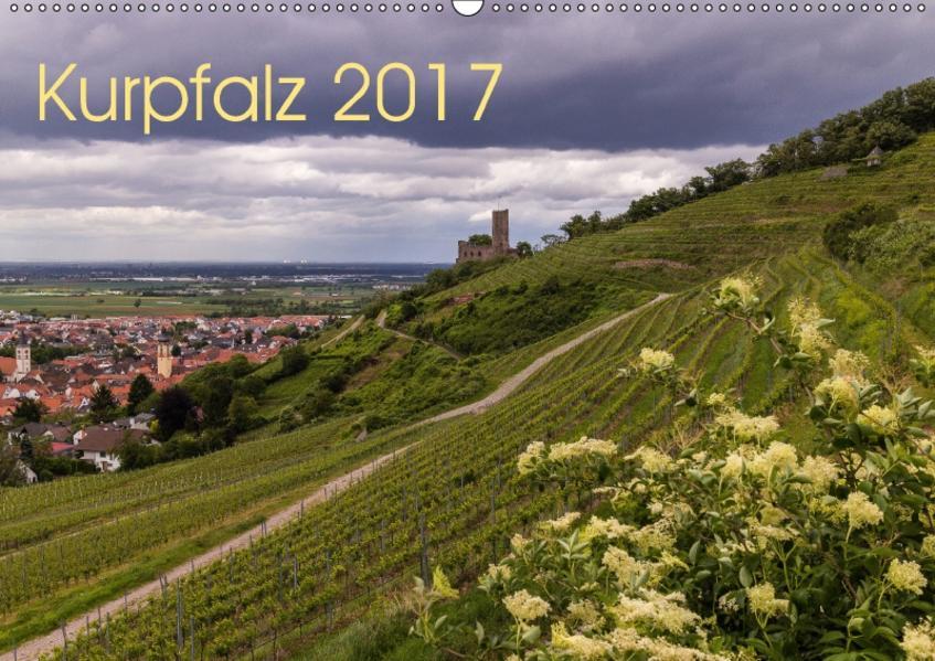 Kurpfalz 2017 (Wandkalender 2017 DIN A2 quer) - Coverbild