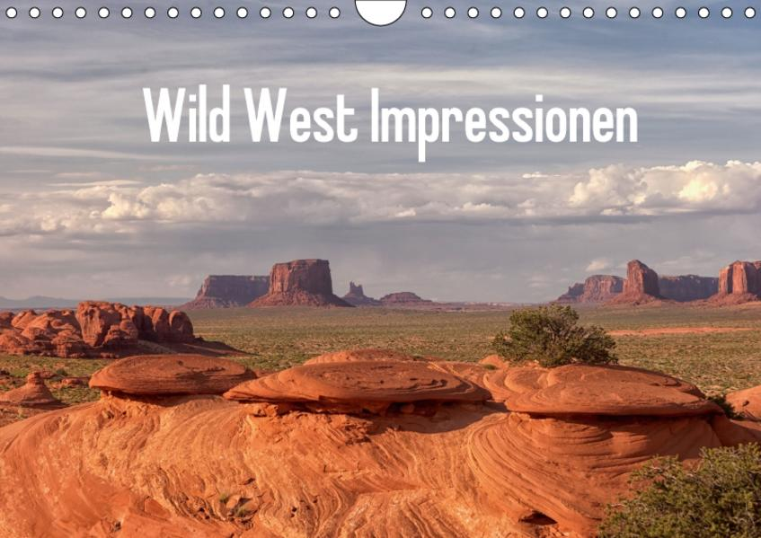 Wild West Impressionen (Wandkalender 2017 DIN A4 quer) - Coverbild