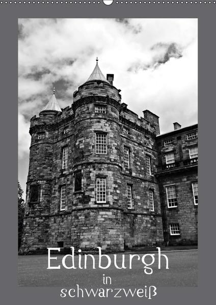 Edinburgh in schwarzweiß (Wandkalender 2017 DIN A2 hoch) - Coverbild