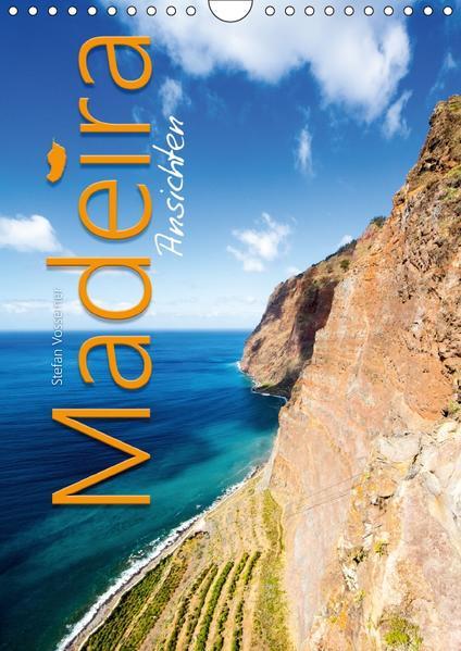 Madeira Ansichten (Wandkalender 2017 DIN A4 hoch) - Coverbild