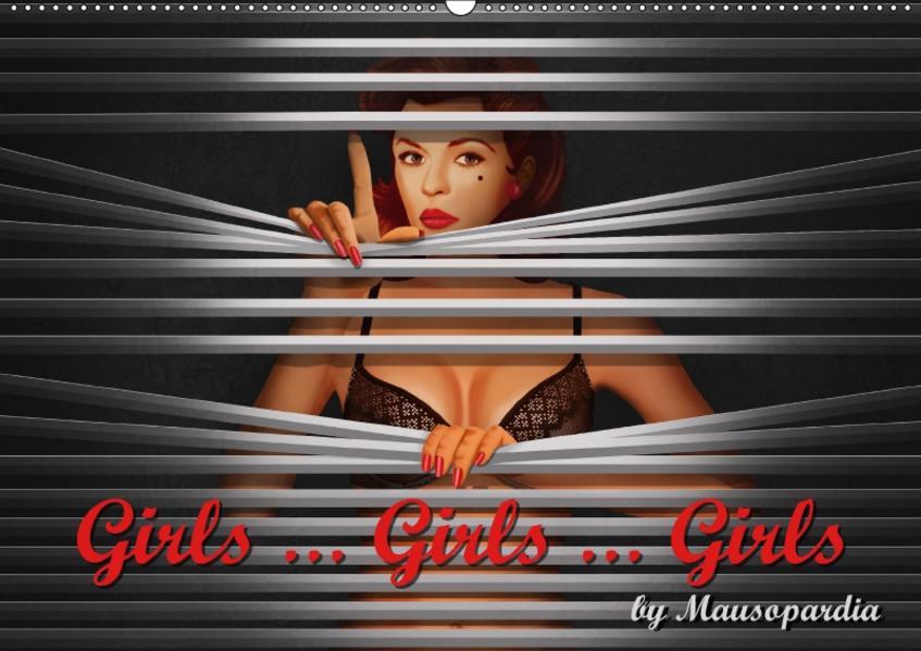 Girls ... Girls ... Girls by Mausopardia (Wandkalender 2017 DIN A2 quer) - Coverbild