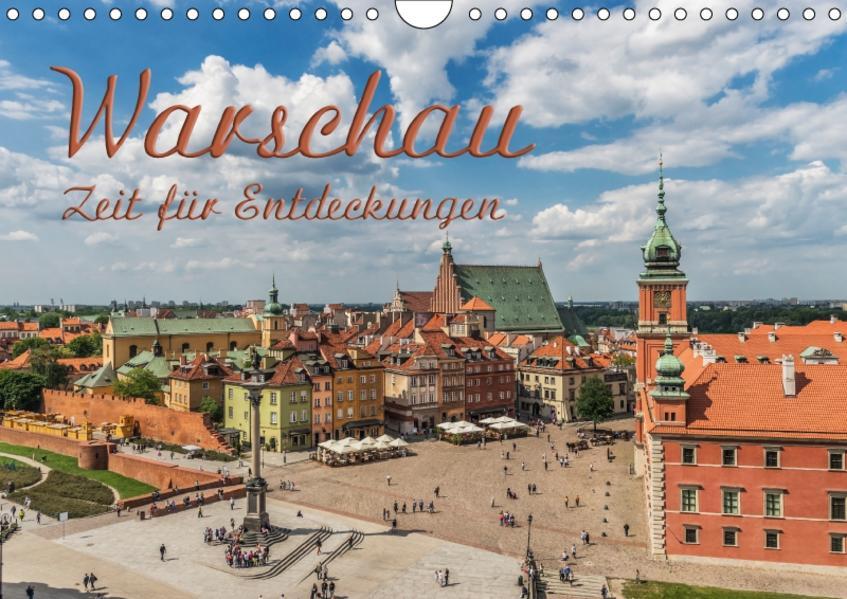 Warschau – Zeit für Entdeckungen (Wandkalender 2017 DIN A4 quer) - Coverbild