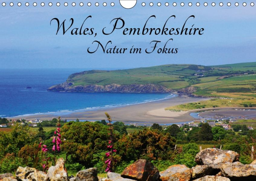 Wales Pembrokeshire - Natur im Fokus- (Wandkalender 2017 DIN A4 quer) - Coverbild