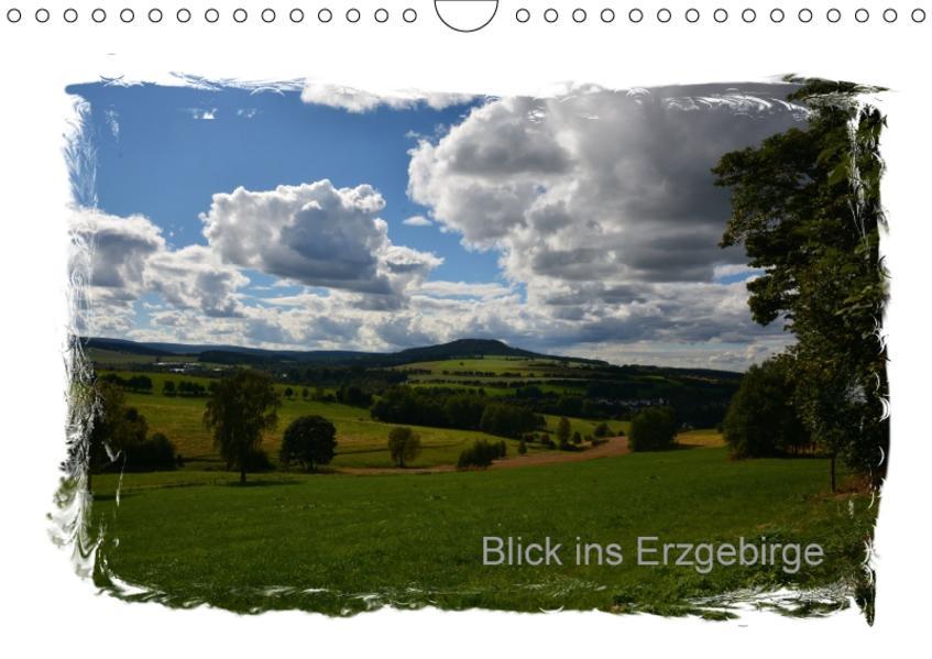 Blick ins Erzgebirge (Wandkalender 2017 DIN A4 quer) - Coverbild