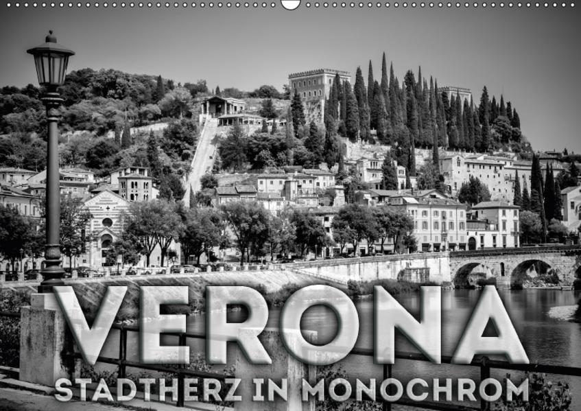 VERONA Stadtherz in Monochrom (Wandkalender 2017 DIN A2 quer) - Coverbild