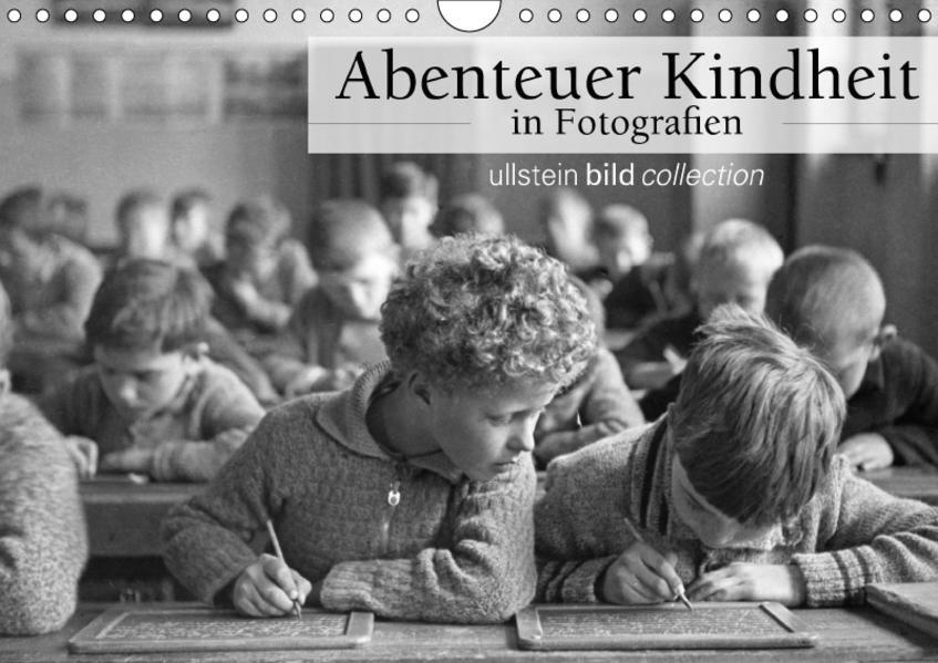 Abenteuer Kindheit in Fotografien (Wandkalender 2017 DIN A4 quer) - Coverbild