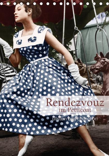 Rendezvous im Petticoat (Tischkalender 2017 DIN A5 hoch) - Coverbild