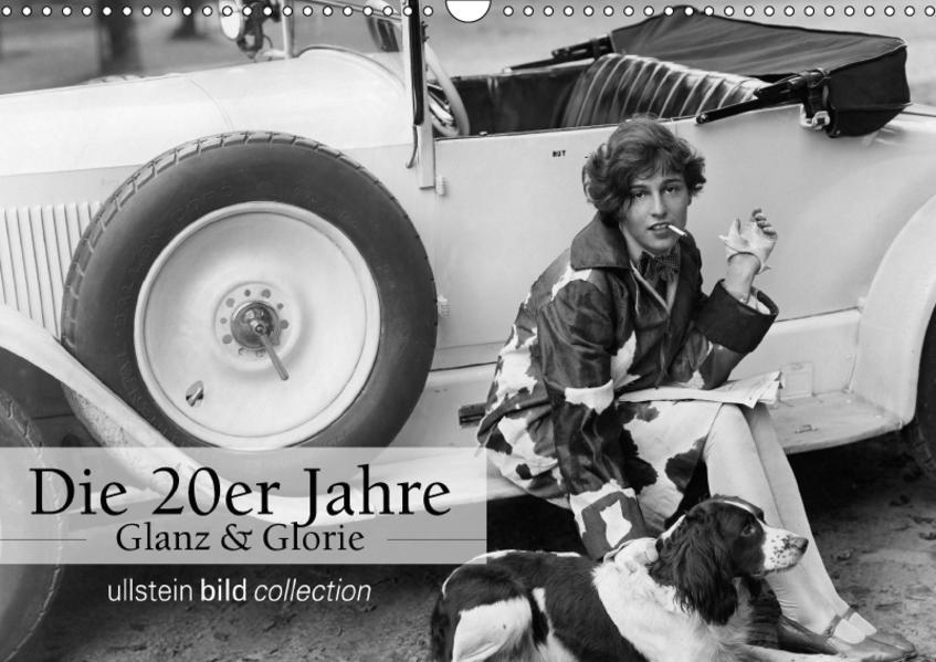 Die 20er Jahre - Glanz und Glorie (Wandkalender 2017 DIN A3 quer) - Coverbild