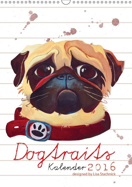 Dogtraits-Hundeportraits Kalender 2017 (Wandkalender 2017 DIN A3 hoch) - Coverbild
